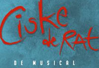 Ciske de rat de Musical