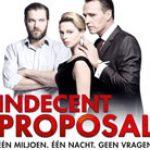 indecent-proposal toneel voorstelling