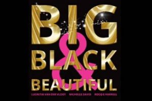 Big, Black & Beautiful - Get Up And Dance
