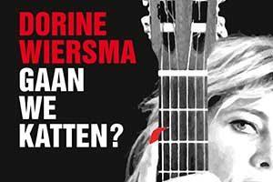 Dorine Wiersma - Gaan we katten?