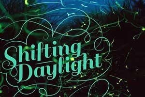 Shifting Daylight - Fireflies