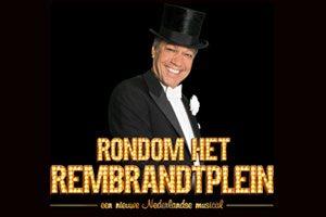 Rondom het Rembrandtplein nieuwe musical
