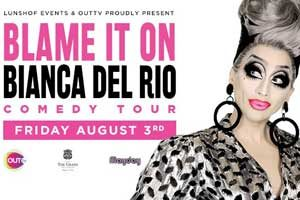 Blame It On... Bianca Del Rio