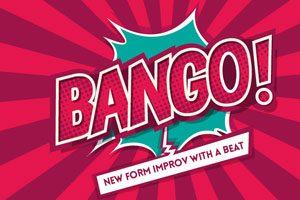 Boom Chicago - BANGO!