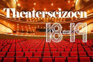 Theaterseizoen 18-19