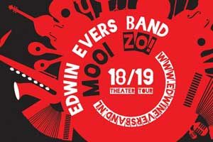 Edwin Evers Band - Mooi zo!