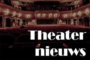 Theaternieuws