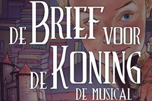 De Brief voor de Koning de Musical