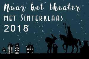 Naar het theater met Sinterklaas 2018