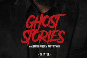 De horrorhit Ghost Stories uit West End in de Nederlandse Theaters