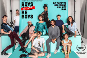 Theaterhappening Boys won't be boys toont mannen in al hun glorie