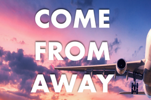 Come From Away - Medialane