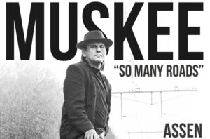 Muskee - So Many Roads